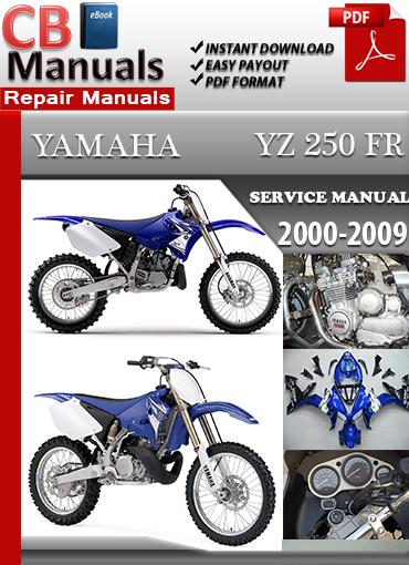 yamaha yz 250 fr 2000 2009 maintenance manual technical. Black Bedroom Furniture Sets. Home Design Ideas